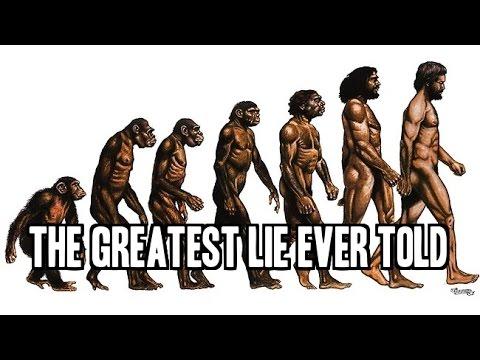 greatest lie-evolution